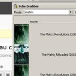 """""""Subs Grabber"""" sau cum sa gasesti rapid subtitrari pentru filme"""