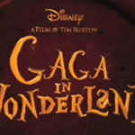 Lady Gaga In Wonderland
