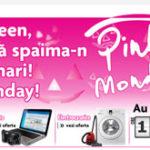 Pink Monday la Domo