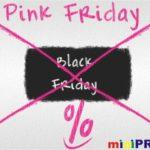 miniPRIX Pink Friday – Pe 23 Noiembrie ai 60% reducere la peste 1500 de articole!