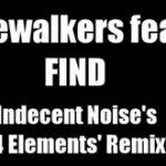 Ridgewalkers feat. El – Find (Indecent Noise's '4 Elements' Remix)