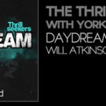 The Thrillseekers With York & Asheni – Daydream (Will Atkinson Dreamy Mix)