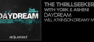 The Thrillseekers With York & Asheni - Daydream (Will Atkinson Dreamy Mix)