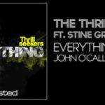 The Thrillseekers Ft Stine Grove – Everything (John O'Callaghan Remix)