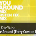 Dash Berlin feat. Kate Walsh – When You Were Around (Ferry Corsten Fix)