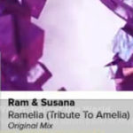 RAM & Susana – RAMelia (Tribute To Amelia) (Original Mix)
