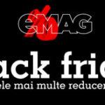 A inceput Black Friday 2016 la eMAG (& lista cu cele mai bune oferte)